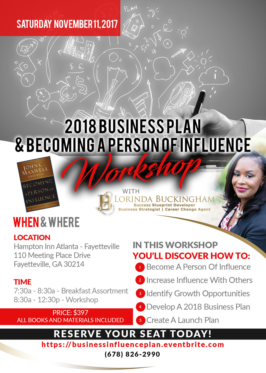Photo of Lorinda Buckingham, 2018 business plan, Becoming A Person Of Influence, 2018 Business Plan and Becoming A Person Of Influence Workshop, https://lorindabuckingham.com,  Atlanta, Georgia, Things To Do Near Atlanta, Life Coach, Motivational Speaker, Mastermind, Leadership, Trainer, Certified, John Maxwell, Modern Empowerment, Peachtree City, Certified, Public Speaker, Leadership Coach, MeetUp, Workshop, Conference, Events, Podcast,
