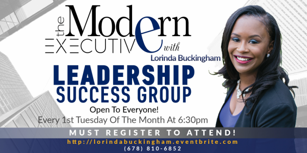 The Modern Executive with Lorinda Buckingham, photo of https://lorindabuckingham.com, The Modern Executive Success Group, Networking Group, Things To Do Near Atlanta, Fayette County, Coweta County
