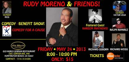 RUDY MORENO & FRIENDS COMEDY BENEFIT SHOW!