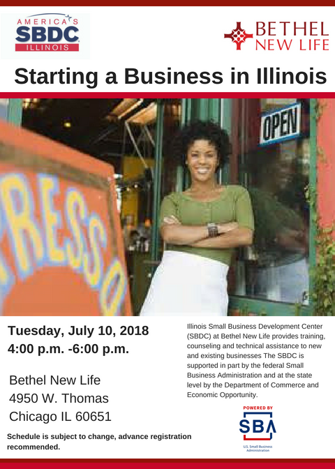 SBDC@BethelNewLife Starting A Business In Illinois July 2018