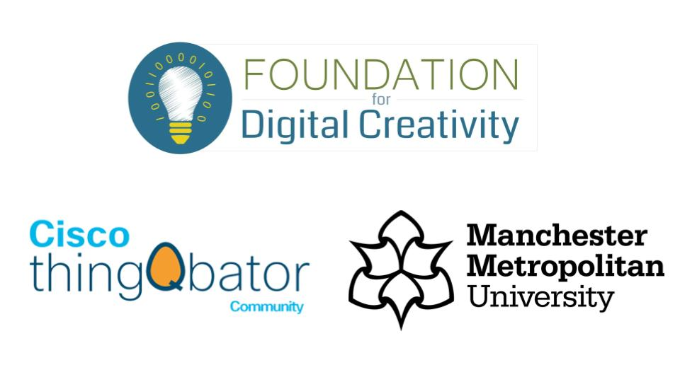 Showing logos for foundation for digital creativity, cisco thingqbator community and manchester met university