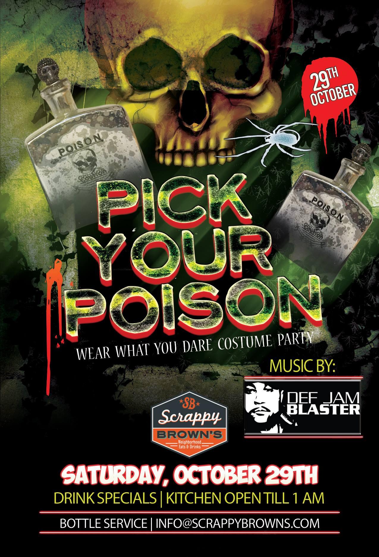 Pick Your Poison Halloween Costume Party w/ DJ Def Jam Blaster ...