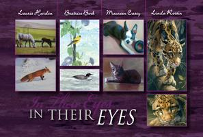 In Their Eyes~ Animal Art Exhibit and Sale