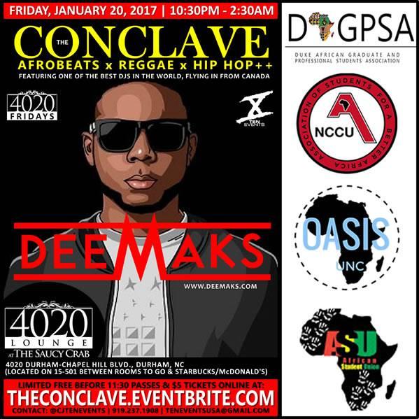 DJ Deemaks powers The Conclave {AfroBeats x Reggae x Hip Hop}