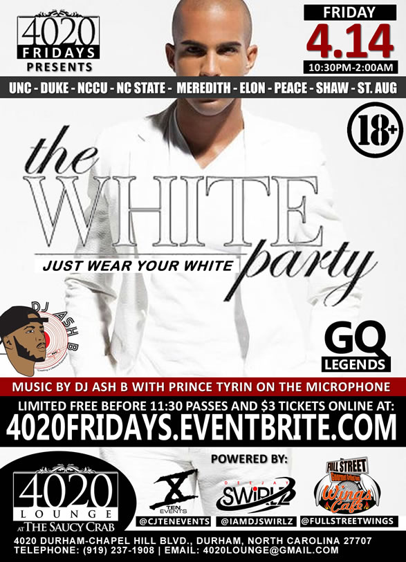4020 Fridays presents the All White Party - 4/14/17