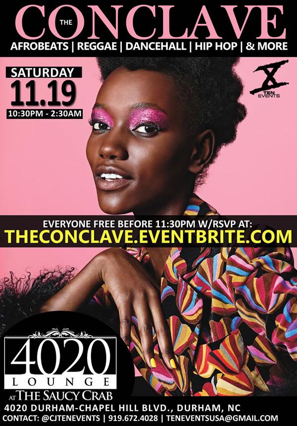 The Conclave {AfroBeats x Reggae x Hip Hop} - 11/19/2016