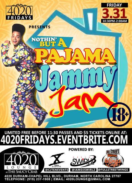 4020 Fridays presents A Pajama Jammy Jam