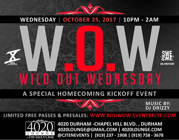 Wild Out Wednesday - Homecoming Edition 10/25/2017