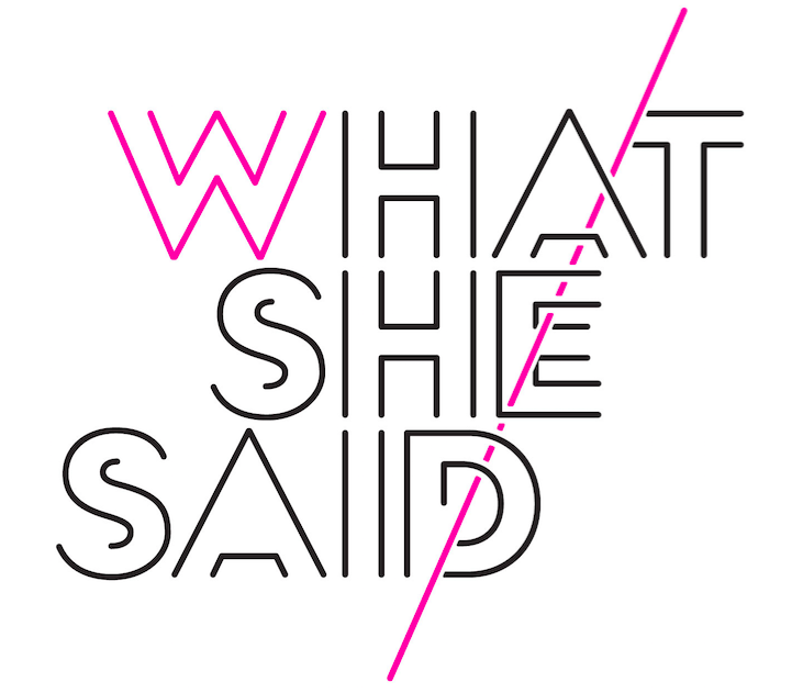 WhatSheSaid-Graphic1