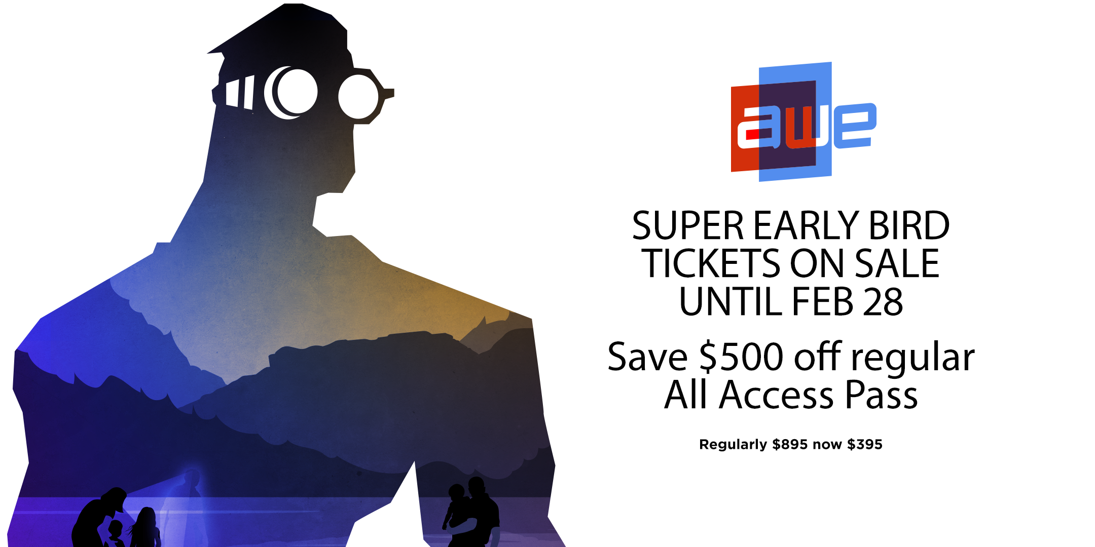 Super Early Bird tickets now on sale