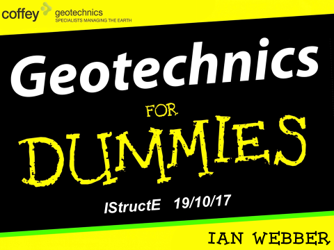 Geotechnics for Dummies