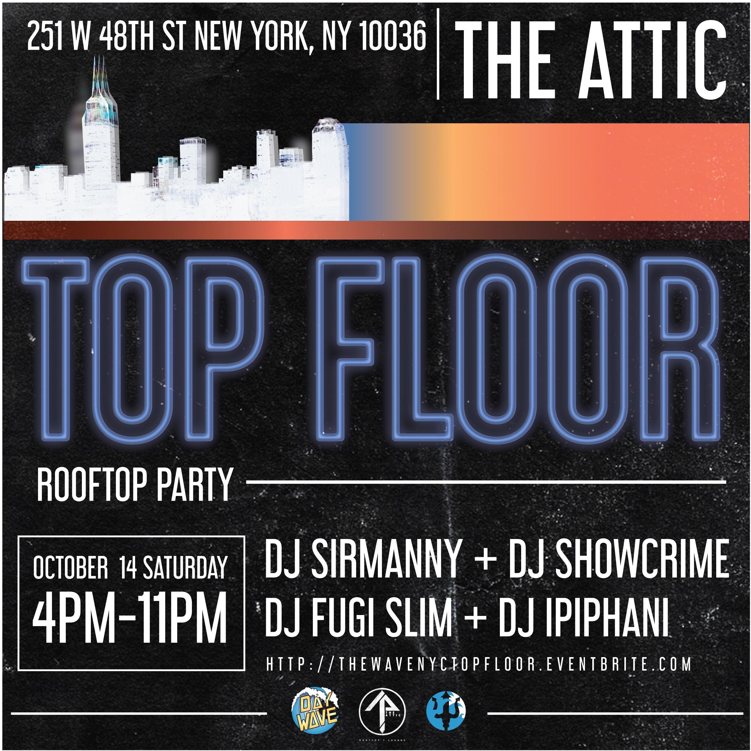 TOP FLOOR ROOFTOP PARTY