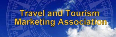 Travel and Tourism Marketing Association