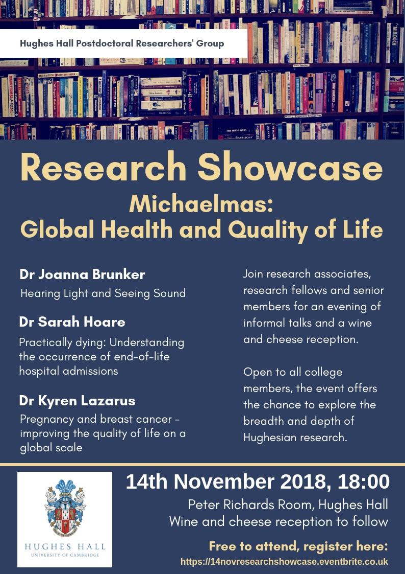 Research Showcase, 14th November 2018, 18:00, Peter Richards Room Hughes Hall