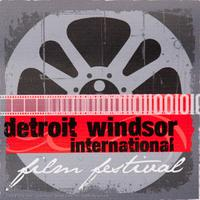 Detroit Windsor International Film Festival