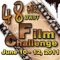 2011 DWIFF 48hr Film Challenge Screenings 12-3pm   Sunday...