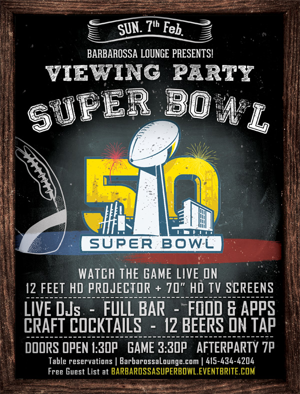 super bowl 50 viewing party at barbarossa by sf super bowl city food djs drinks tickets. Black Bedroom Furniture Sets. Home Design Ideas