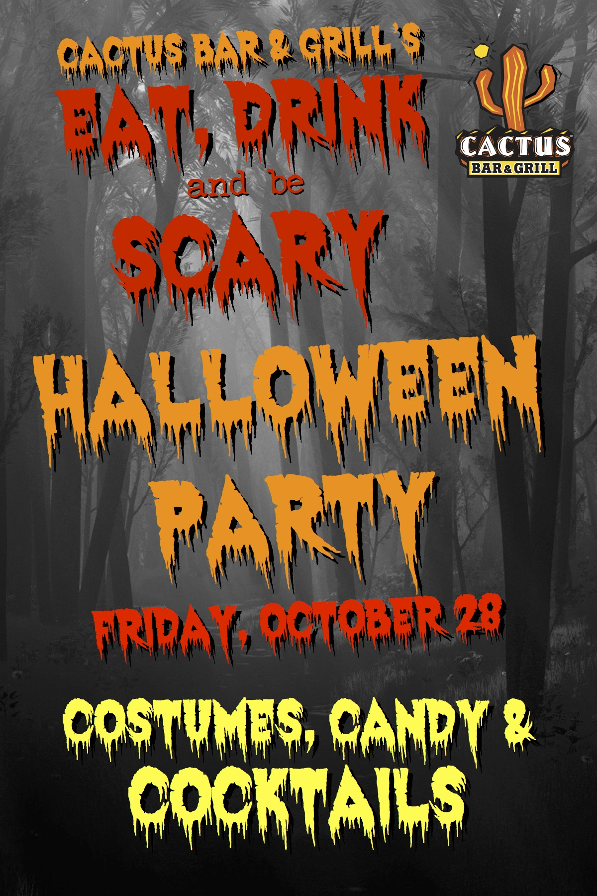 Cactus Bar & Grill's Eat, Drink & Be Scary Halloween Party Tickets ...
