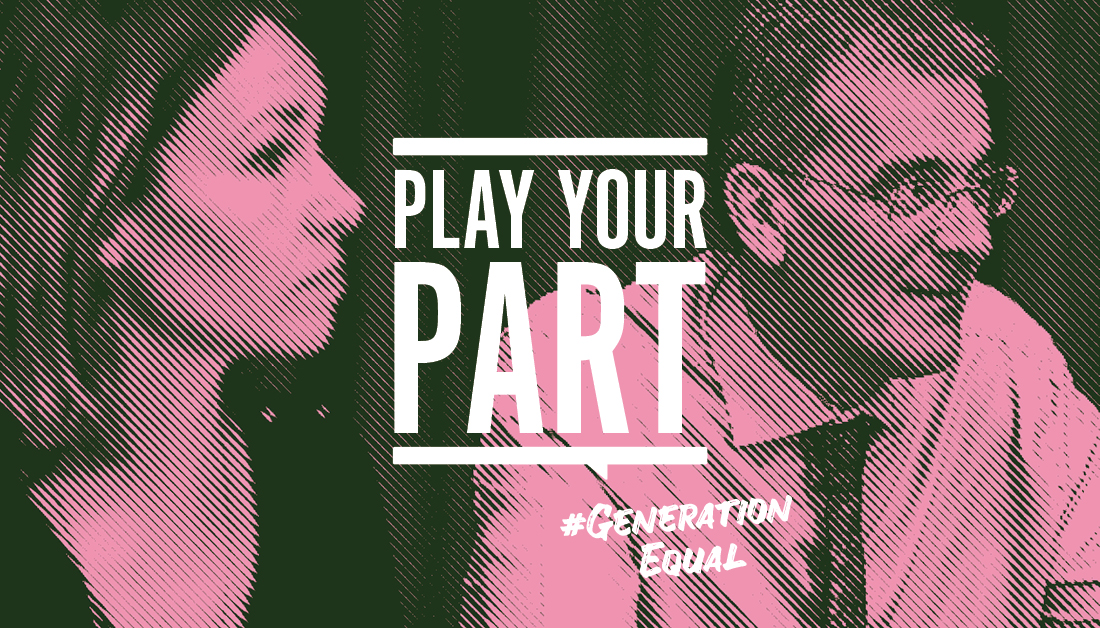 An image of a man and woman with the descirption: Play Your Part - #GenerationEqual