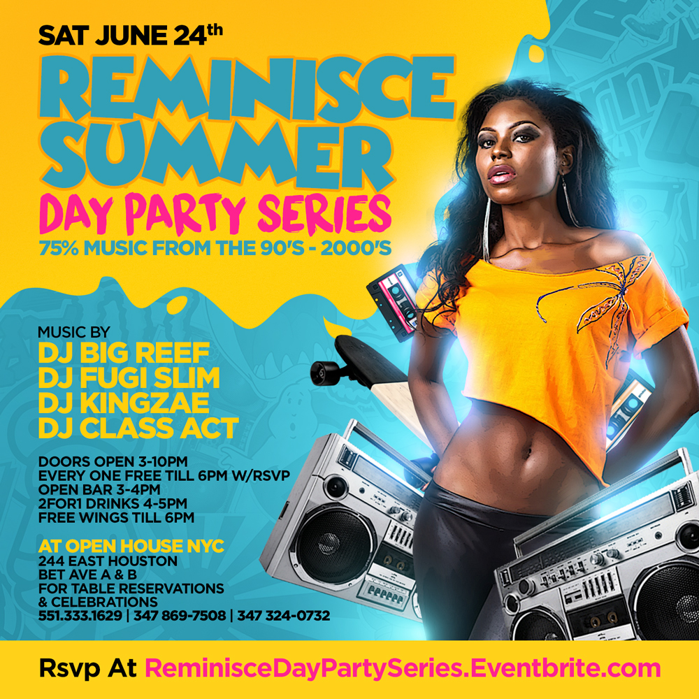 Reminisce summer day party open house nyc for Early 90s house music