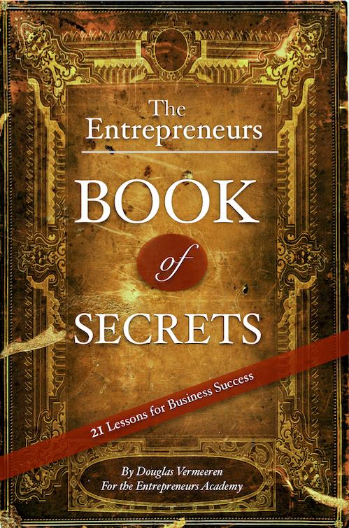 The Entrepreneur Academy Book of Secrets