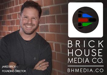 Jared Brick - Brick House Media Co