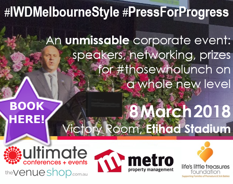 BOOK - BID - SHARE! the place to be in Melbourne 8 March 2018 #IWDMelbourneStyle #PressForProgress