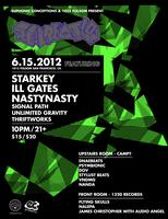 RE:CREATION w/ STARKEY, ILL.GATES, NASTYNASTY, and MORE!