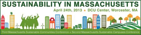 2013 Massachusetts Sustainable Communities and Campuses...