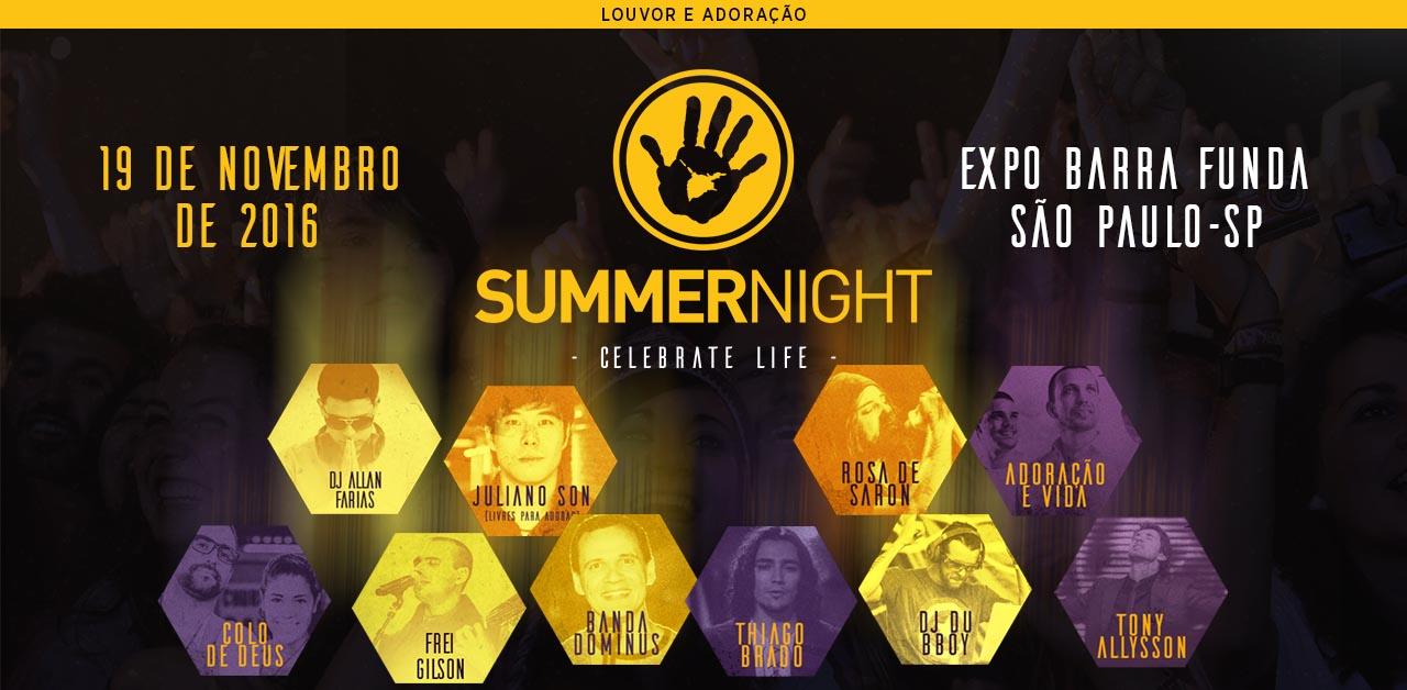 summer night 2016 SP - Festival de música de musica crista catolica e evangelica