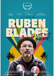 Rubén Blades is Not My Name Film Poster