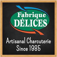 Fabrique Délices Artisanal Charcuterie since 1985