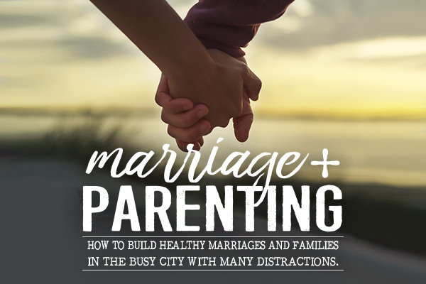 Marriage & Parenting