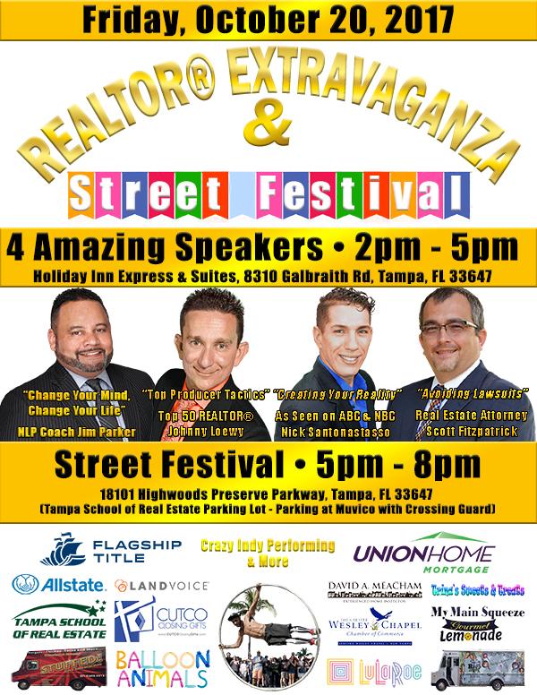 REALTOR Extravaganza October 20, 2017 2-8PM in New TampaREALTOR Extravaganza October 20, 2017 2-8PM in New Tampa