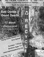 Recycle: From Bad Deeds 2 Good Deeds