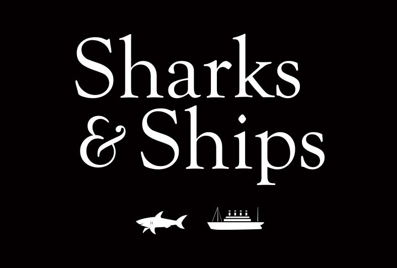 Sharks & Ships