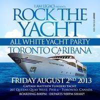 ROCK THE YACHT • TORONTO CARIBANA CARIBBEAN CARNIVAL 2013 ALL...