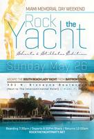 ROCK THE YACHT :: SHORTS & STILETTOS EDITION MIAMI MEMORIAL DAY...