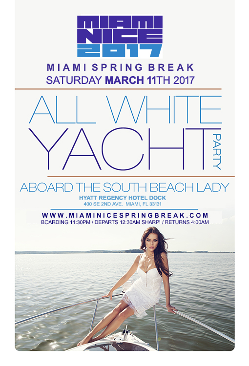 miami nice 2017 spring break annual all white yacht party tickets sat mar 11 2017 at 11 30 pm. Black Bedroom Furniture Sets. Home Design Ideas