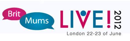 BritMums Live! 2012