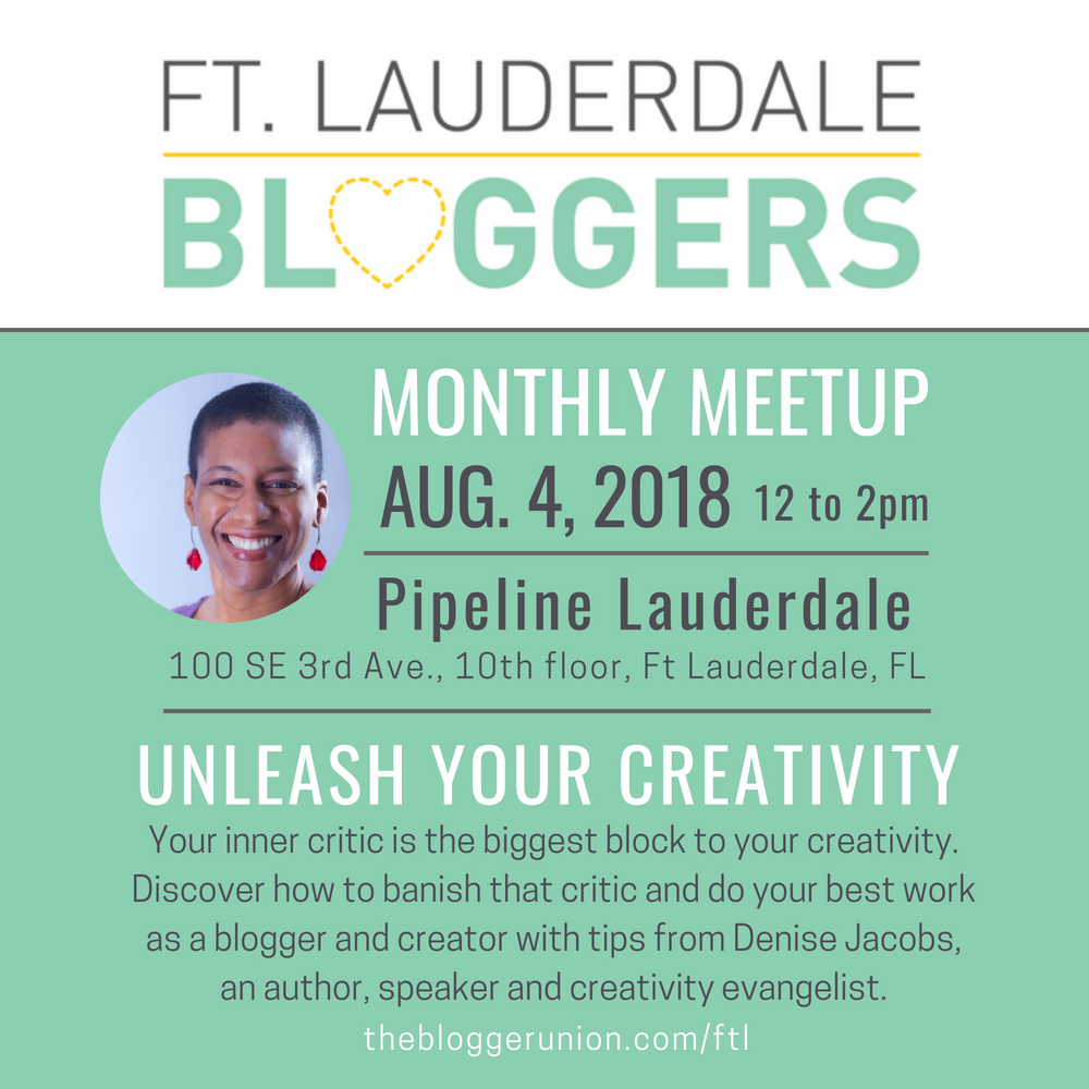 Ft Lauderdale Blogger Meetup on Creativity for Bloggers