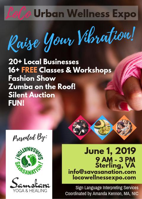 LoCo Urban Wellness Expo June 1, 2019 in Sterling, VA