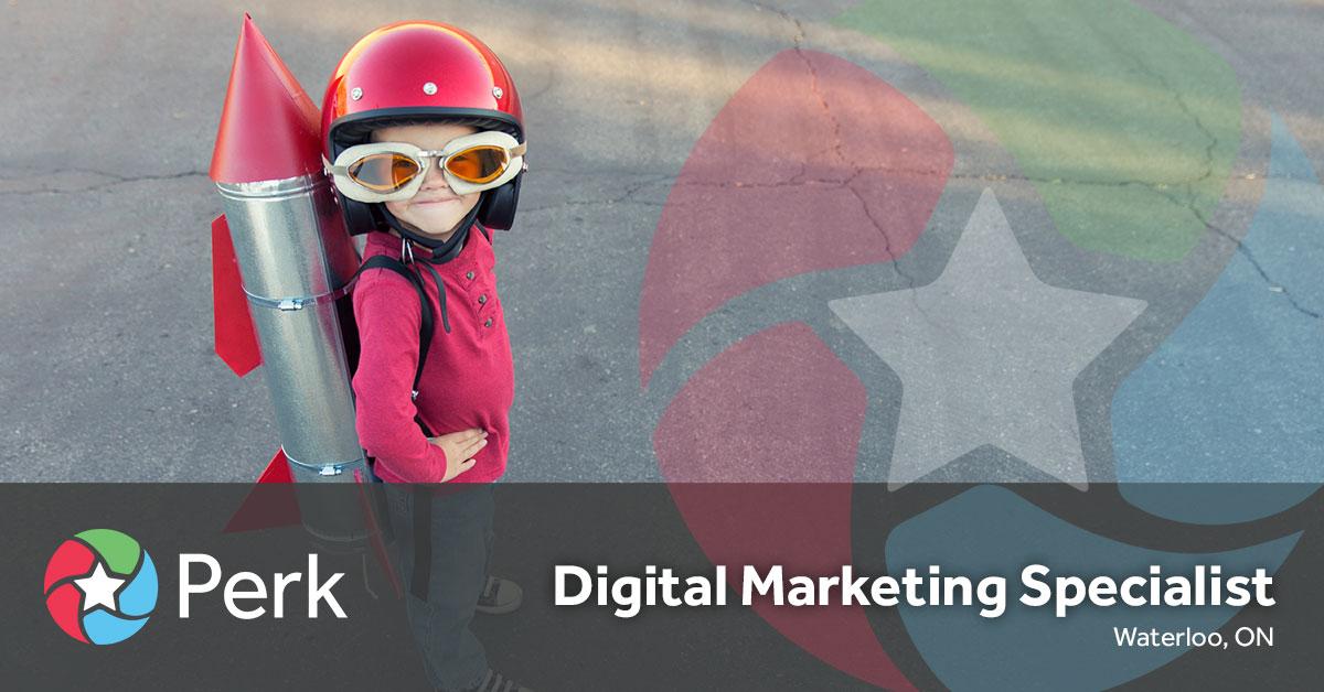 Digital Marketing Specialist Job at Perk.com Canada (Waterloo)
