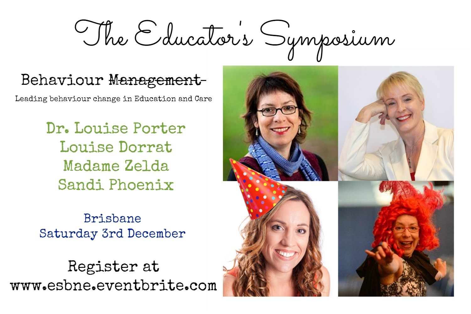 Flyer for Educator's Symposium - Speakers include Louise Dorrat, Louise Porter and Sandi Phoenix