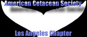 American Cetacean SocietyLos Angeles Chapter