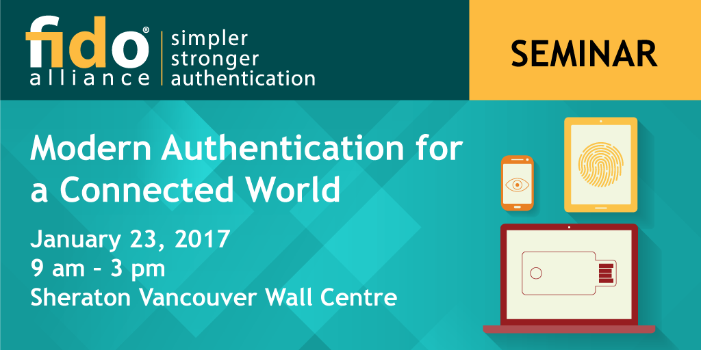 FIDO Alliance Seminar - Vancouver, BC