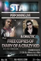 J-Stalin & Draztic Live at Francesca's