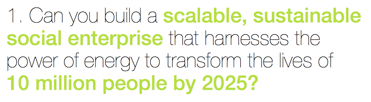 How will you tranform the lives of 10 million people by harnessing the power of energy?