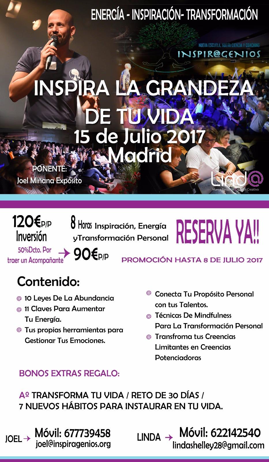 ¡ INSPIRA LA GRANDEZA DE TU VIDA ! MADRID 15 DE JULIO