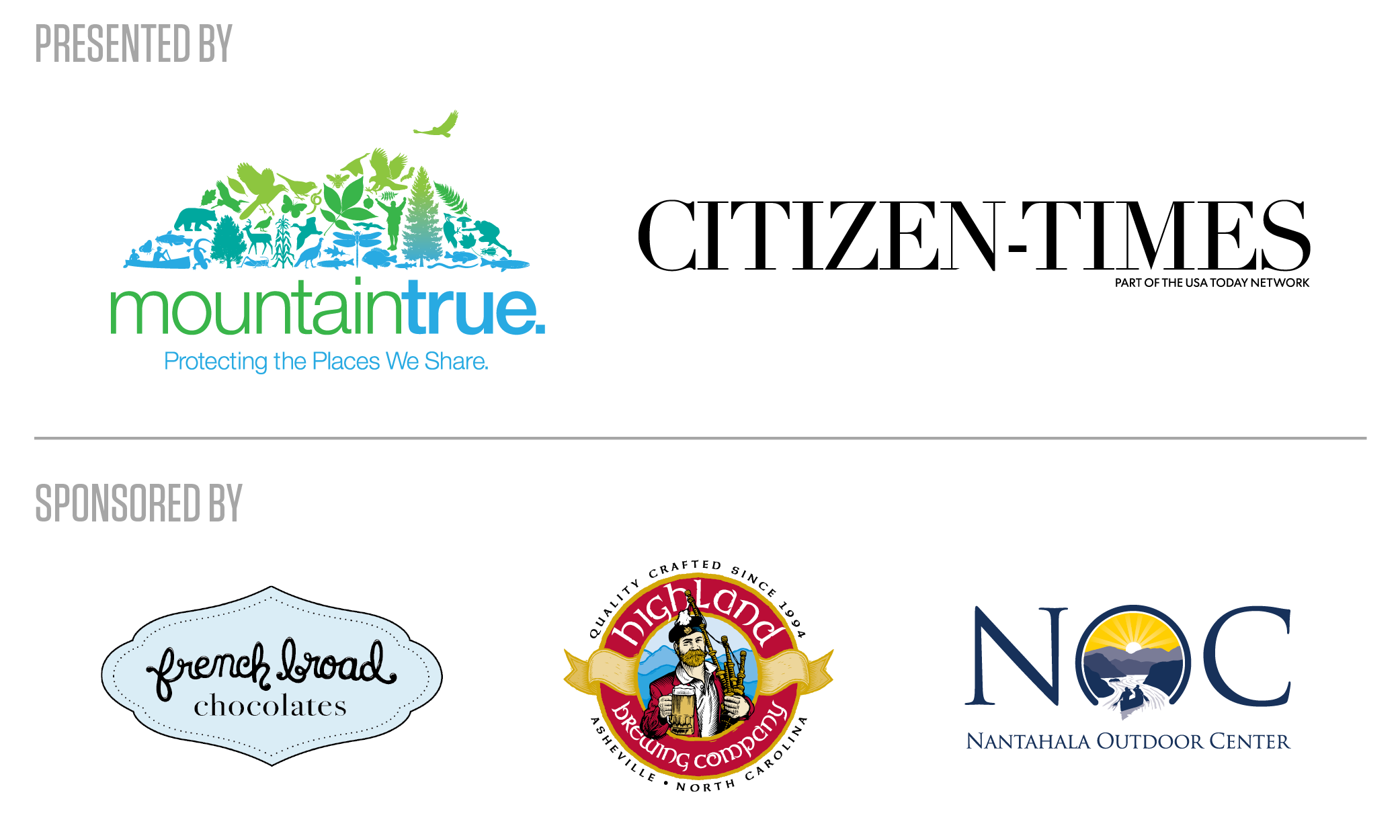 Our Sponsors: MountainTrue, Citizen-Times, French Broad Chocolates, Highland Brewing Co and Nantahala Outdoor Center